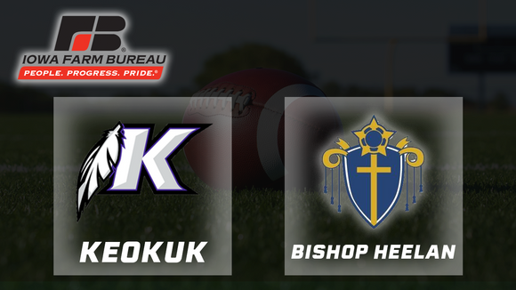 2007 Football 3A Final - Keokuk vs. Sioux City Bishop Heelan