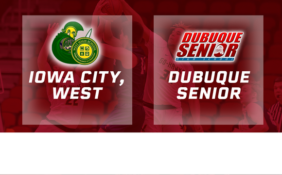 2019 Basketball Class 4A Quarterfinal (Iowa City, West vs. Dubuque, Senior) Digital Download