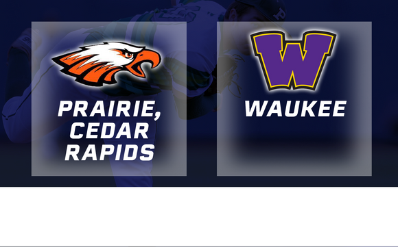2016 Baseball Class 4A Semifinal (Prairie, Cedar Rapids vs. Waukee) - Digital Download