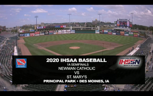 2020 Baseball Class 1A Semifinal (St. Mary's, Remsen vs. Newman Catholic, Mason City) Digital Download