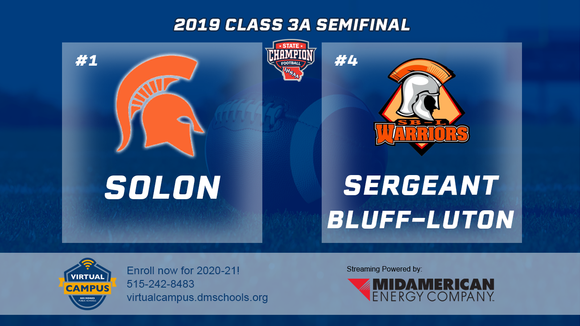 2019 Football Class 3A Semifinal (Solon vs. Sergeant Bluff-Luton) Digital Download
