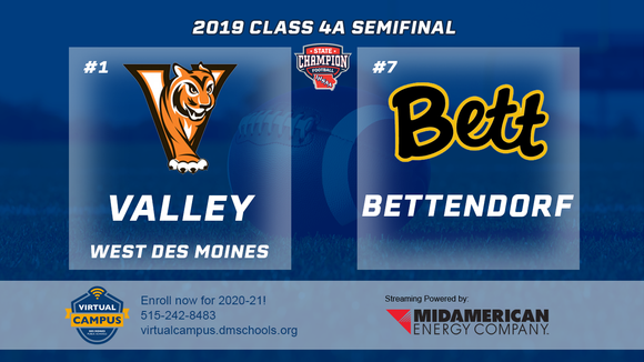 2019 Football Class 4A Semifinal (Valley, W.D.M. vs. Bettendorf) Digital Download