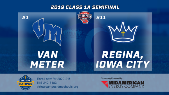 2019 Football Class 1A Semifinal (Van Meter vs. Regina, Iowa City) Digital Download