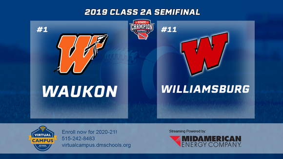 2019 Football Class 2A Semifinal (Waukon vs. Williamsburg) Digital Download