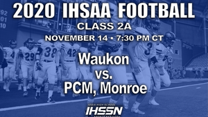 2020 Class 2A State Football Semifinal (Waukon vs. PCM) - Digital Download