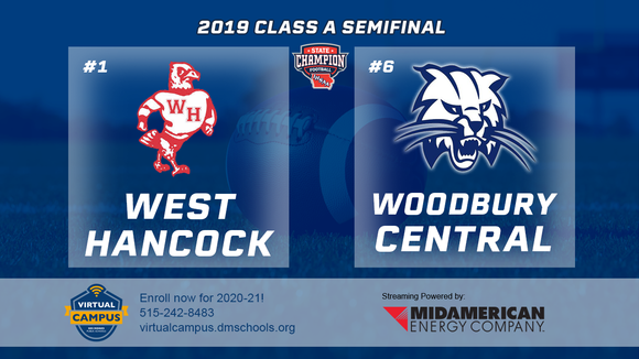 2019 Football Class A Semifinal (West Hancock vs. Woodbury Central) Digital Download
