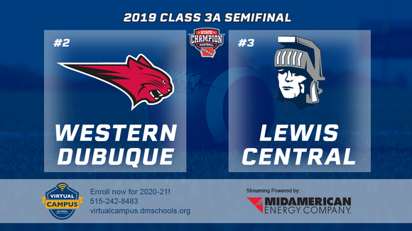 2019 Football Class 3A Semifinal (Epworth, Western Dubuque vs. Lewis Central) Digital Download