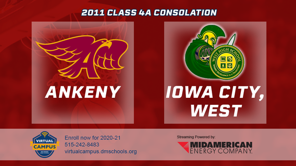 2011 Basketball Class 4A Consolation (Ankeny vs. Iowa City, West) Digital Download