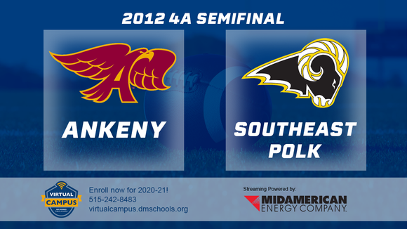 2012 Football Class 4A Semifinal (Ankeny vs. Southeast Polk) Digital Download