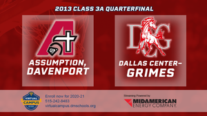 2013 Basketball Class 3A Quarterfinal (Assumption, Davenport vs. Dallas Center-Grimes) Digital Download