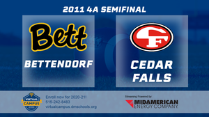 2011 Football Class 4A Semifinal (Cedar Falls vs. Bettendorf) Digital Download