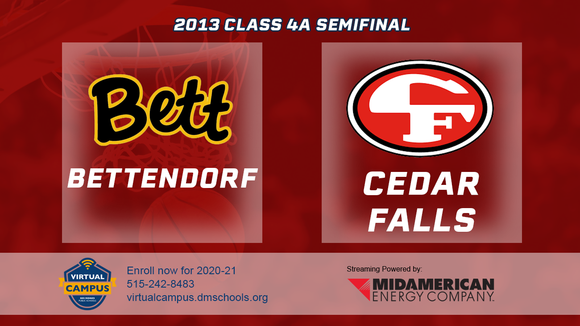 2013 Basketball Class 4A Semifinal (Bettendorf vs. Cedar Falls) Digital Download