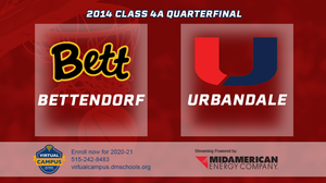 2014 Basketball Class 4A Quarterfinal (Bettendorf vs. Urbandale) Digital Download