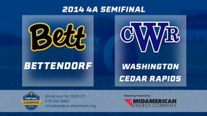 2014 Football 4A Semifinal (Cedar Rapids, Washington vs. Bettendorf) - Digital Download