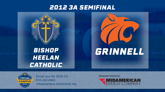 2012 Football Class 3A Semifinal (Bishop Heelan Catholic vs. Grinnell) Digital Download