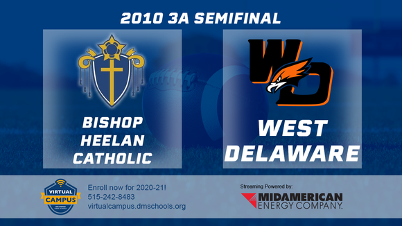 2010 Football Class 3A Semifinal (Bishop Heelan Catholic, SC vs. West Delaware, Manchester) Digital Download