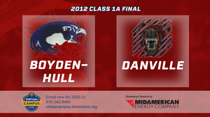 2012 Basketball Class 1A Championship (Boyden-Hull vs. Danville) Digital Download