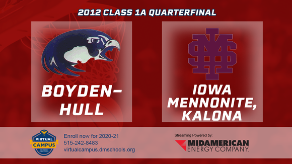 2012 Basketball Class 1A Quarterfinal (Boyden-Hull vs. Iowa Mennonite, Kalona) Digital Download