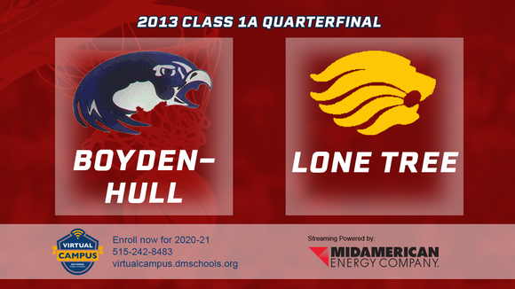 2013 Basketball Class 1A Quarterfinal (Boyden-Hull vs. Lone Tree) Digital Download