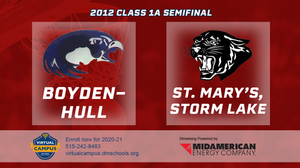 2012 Basketball Class 1A Semifinal (Boyden-Hull vs. St. Mary's, Storm Lake) Digital Download
