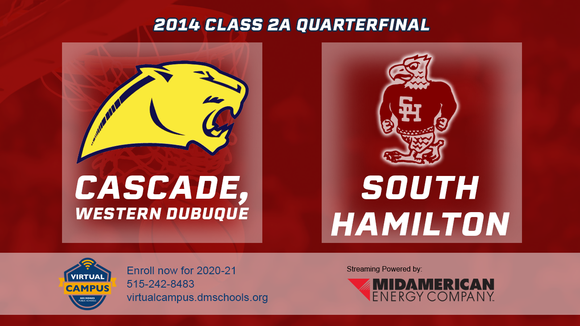 2014 Basketball Class 2A Quarterfinal (Cascade, Western Dubuque vs. South Hamilton, Jewell) Digital Download