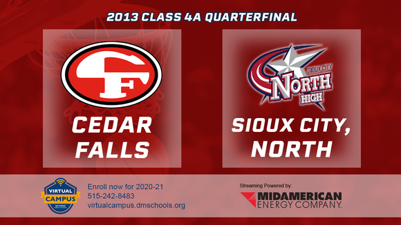 2013 Basketball Class 4A Quarterfinal (Cedar Falls vs. Sioux City, North) Digital Download