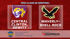 2014 Basketball Class 3A Semifinal (Central Clinton, Dewitt vs. Waverly-Shell Rock) Digital Download