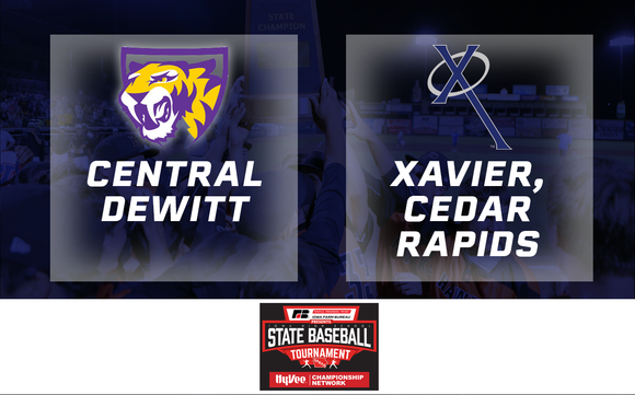 2019 Baseball Class 3A Championship (Xavier, Cedar Rapids vs. Central DeWitt) - Digital Download