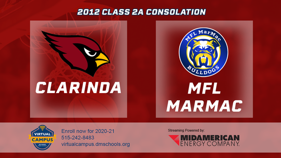 2012 Basketball Class 2A Consolation (Clarinda vs. MFL/MAR-MAC) Digital Download