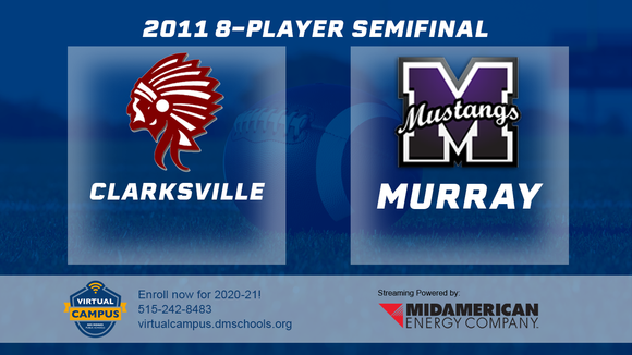 2011 Football 8-Player Semifinal (Clarksville vs. Murray) Digital Download