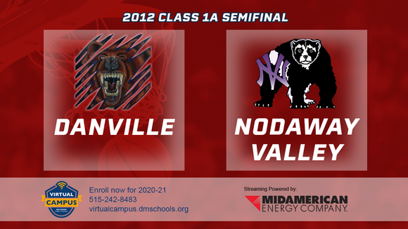 2012 Basketball Class 1A Semifinal (Danville vs. Nodaway Valley) Digital Download