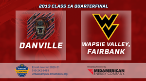 2013 Basketball Class 1A Quarterfinal (Danville vs. Wapsie Valley, Fairbank) Digital Download