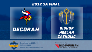 2012 Football Class 3A Championship (Decorah vs. Bishop Heelan Catholic) Digital Download