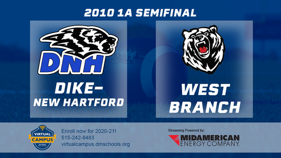 2010 Football Class 1A Semifinal (Dike-New Hartford vs. West Branch) Digital Download