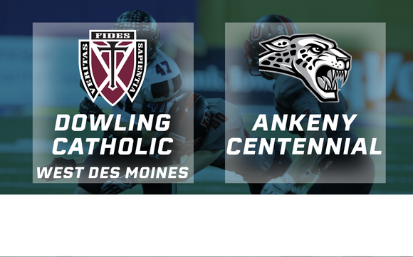 2016 Football Class 4A Semifinal (Dowling Catholic, West Des Moines vs. Ankeny Centennial) - Digital Download