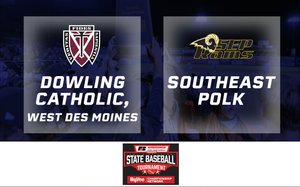 2019 Baseball Class 4A Quarterfinal (Dowling Catholic, West Des Moines vs. Southeast Polk) - Digital Download