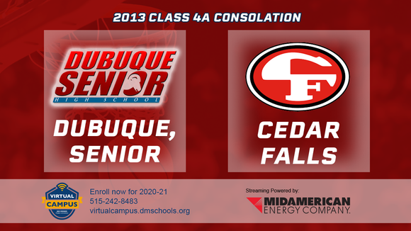 2013 Basketball Class 4A Consolation (Dubuque, Senior vs. Cedar Falls) Digital Download