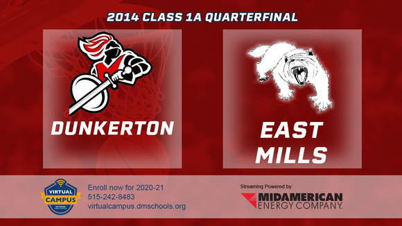 2014 Basketball Class 1A Quarterfinal (Dunkerton vs. East Mills) Digital Download