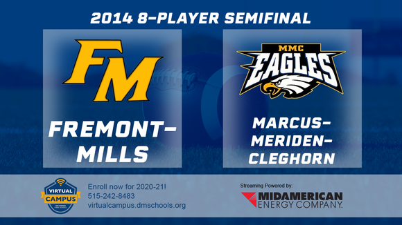 2014 Football 8-Player Semifinal (Fremont-Mills, Tabor vs. Marcus-Meriden-Cleghorn) - Digital Download