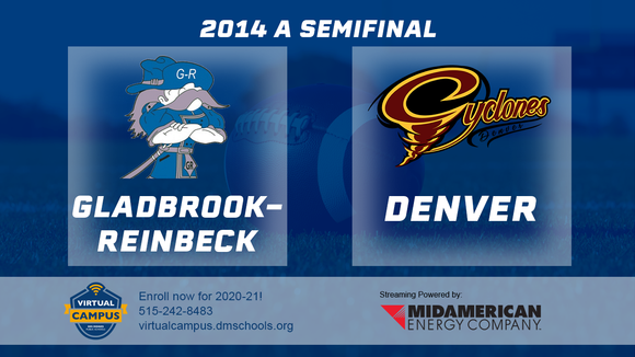 2014 Football Class A Semifinal (Gladbrook-Reinbeck vs. Denver) - Digital Download