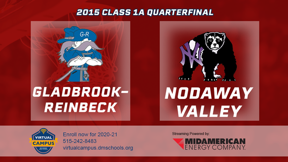 2015 Basketball Class 1A Quarterfinal (Gladbrook-Reinbeck vs. Nodaway Valley) Digital Download