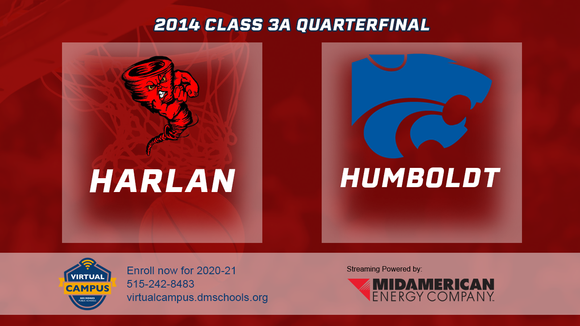 2014 Basketball Class 3A Quarterfinal (Harlan vs. Humboldt) Digital Download