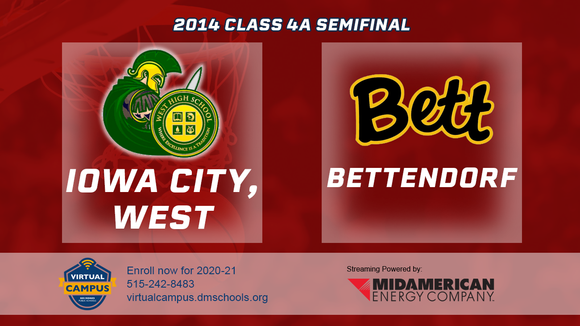 2014 Basketball Class 4A Semifinal (Iowa City, West vs. Bettendorf) Digital Download