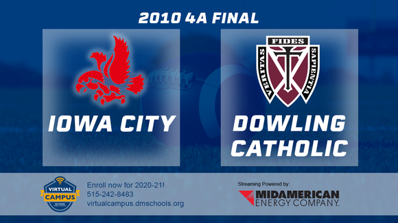 2010 Football Class 4A Championship (Iowa City, City High vs. Dowling Catholic, WDM) Digital Download