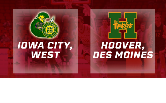 2016 Basketball Class 4A Quarterfinal (Iowa City, West vs. Des Moines, Hoover) Digital Download