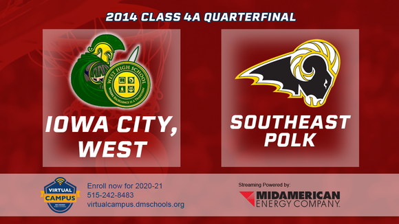 2014 Basketball Class 4A Quarterfinal (Iowa City, West vs. Southeast Polk) Digital Download