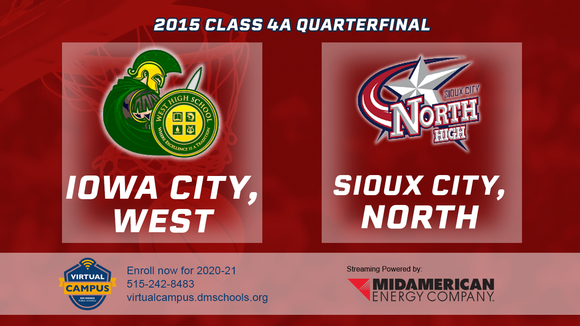 2015 Basketball Class 4A Quarterfinal (Iowa City, West vs. Sioux City, North) Digital Download
