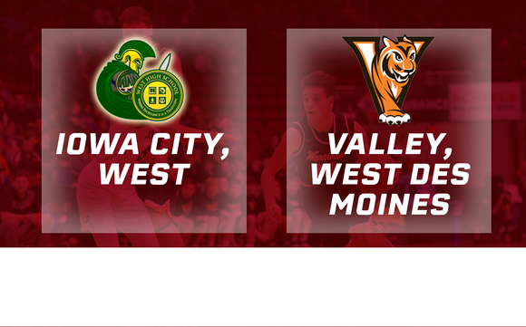 2017 Basketball Class 4A Final (Iowa City, West vs. Valley, West Des Moines) - Digital Download