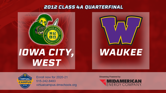 2012 Basketball Class 4A Quarterfinal (Iowa City, West vs. Waukee) Digital Download