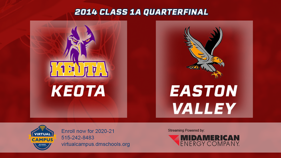 2014 Basketball Class 1A Quarterfinal (Keota vs. Easton Valley) Digital Download
